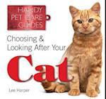Choosing and Looking After Your Cat af Lee Harper