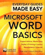 Microsoft Word Basics (Everyday Guides Made Easy)
