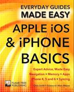 Apple iOS & iPhone Basics (Everyday Guides Made Easy)
