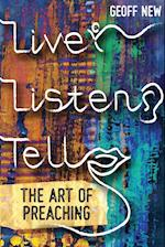 Live, Listen, Tell: The Art of Preaching
