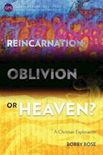 Reincarnation, Oblivion or Heaven? (Global Perspectives Series)