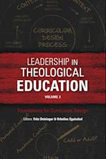 Leadership in Theological Education, Volume 2: Foundations for Curriculum Design