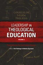 Leadership in Theological Education, Volume 2 (ICETE Series)