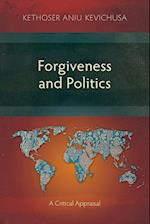 Forgiveness and Politics: A Critical Appraisal af Kethoser Aniu Kevichusa