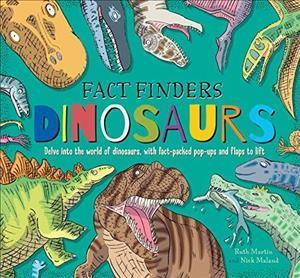 Fact Finders: Dinosaurs