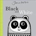 Jane Foster's Black and White (Jane Foster Books)