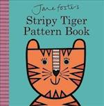 Jane Foster's Stripy Tiger Pattern Book (Jane Foster Books)