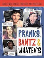 Pranks, Bants & Whatev's FanBook (Vlogging)