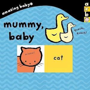 Amazing Baby: Mummy Baby