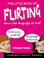 Little Book of Flirting af Stewart Ferris