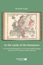 In the Lands of the Romanovs: An Annotated Bibliography of First-Hand English-Language Accounts of the Russian Empire (1613-1917)