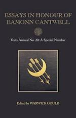 Essays in Honour of Eamonn Cantwell (YEATS ANNUAL, nr. 20)
