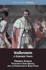Wallenstein: A Dramatic Poem