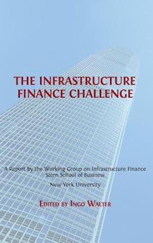 Bog, hardback The Infrastructure Finance Challenge