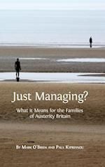 Just Managing?: What it Means for the Families of Austerity Britain