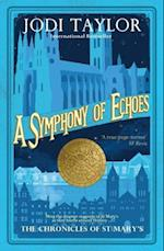 Symphony of Echoes (The Chronicles of St Marys Series)