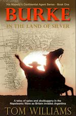Burke in the Land of Silver af Tom Williams