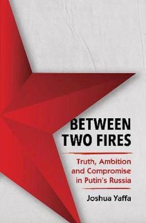 Between Two Fires