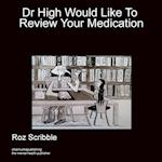 Doctor High Would Like To Review