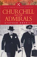 Churchill and the Admirals af Stephen Roskill