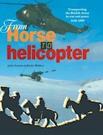 From Horse to Helicopter af John Walker