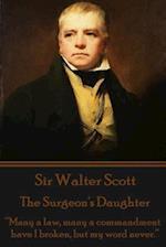 Sir Walter Scott - The Surgeon's Daughter af Walter Scott