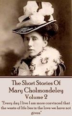 Short Stories Of Mary Cholmondeley - vol 2