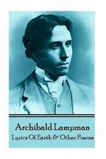 Archibald Lampman - Lyrics of Earth & Other Poems