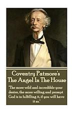 Coventry Patmore - The Angel in the House