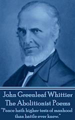 Abolitionist Poems af John Greenleaf Whittier