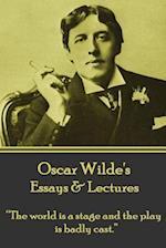 Oscar Wilde - Essays & Lectures