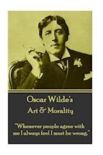 Oscar Wilde - Art & Morality