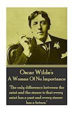 Oscar Wilde - A Woman of No Importance