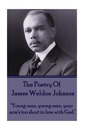 Poetry Of James Weldon Johnson af James Weldon Johnson