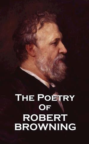 Poetry of Robert Browning af Robert Browning
