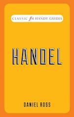 Handel (Classic FM Handy Guides)