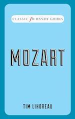 Mozart (Classic FM Handy Guides)