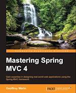 Mastering Spring MVC 4 af Geoffroy Warin