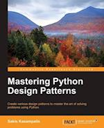 Mastering Python Design Patterns