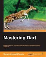 Mastering Dart af Sergey Akopkokhyants
