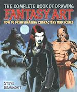 The Complete Book of Drawing Fantasy Art af Steve Beaumont