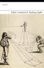 Raking Light af Eric Langley