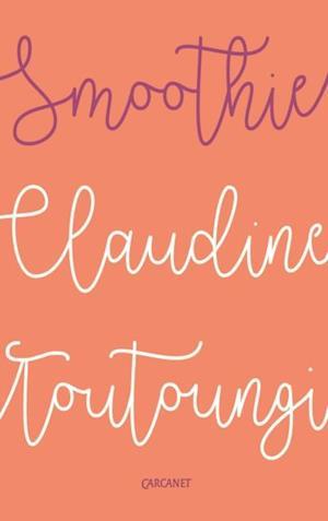 Smoothie af Claudine Toutoungi