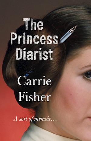 Bog paperback The Princess Diarist af Carrie Fisher