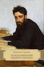 Iz vospominanij rjadovogo Ivanova af Vsevolod Garshin