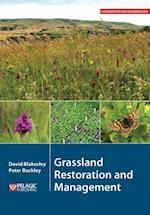 Grassland Restoration and Management (Conservation Handbooks)
