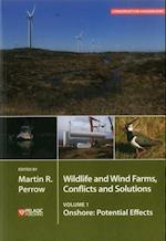 Wildlife and Wind Farms - Conflicts and Solutions (Conservation Handbooks)