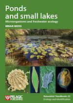 Ponds and Small Lakes (Naturalists handbooks, nr. 32)