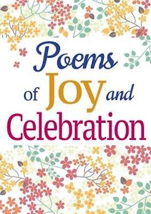 Poems of Joy and Celebration