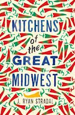 Kitchens of the Great Midwest af J. Ryan Stradal